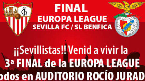 FINAL DE LA EUROPA LEAGUE, SEVILLA-BENFICA, EN AUDITORIO ROCÍO JURADO